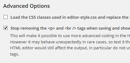 「Stop removing the <p> and <br /> tags」をチェック